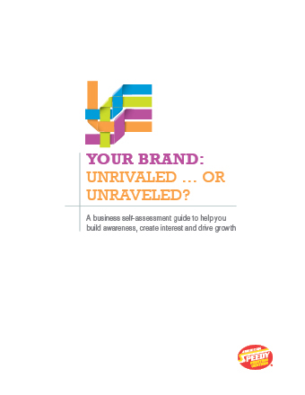Your Brand: Unrivaled or Unraveled? A Business Self-Assessment Guide to Help You Build Awareness