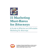 15 Marketing Must-Haves for Attorneys: A Guide to Effective and Affordable Marketing for Attorneys